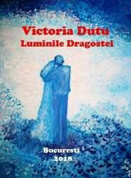 LUMINILE DRAGOSTEI